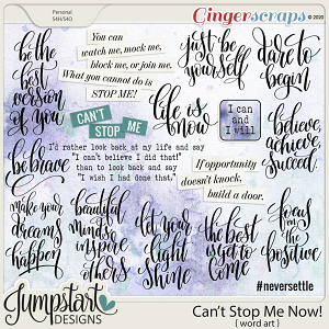 Can't Stop Me Now {Word Art} by Jumpstart Designs