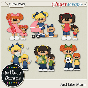Just Like Mom ADD-ONS by Heather Z Scraps