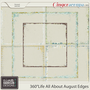 360°Life All About August Messy Edges by Aimee Harrison