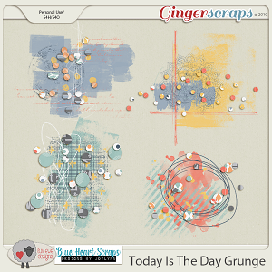 Today Is The Day Grunge by Luv Ewe Designs and Blue Heart Scraps