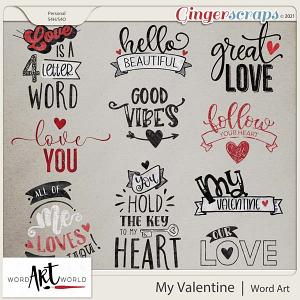My Valentine Word Art