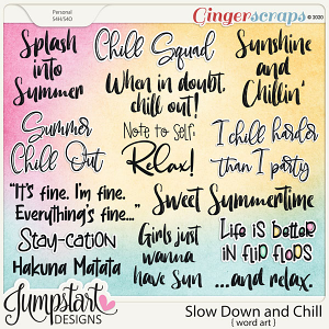 Slow Down and Chill {Word Art} by Jumpstart Designs