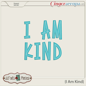 I Am Kind Alpha by Scraps N Pieces