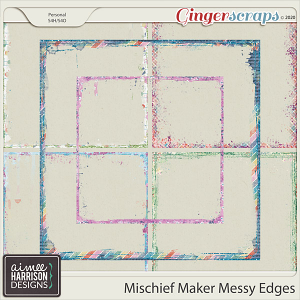 Mischief Maker Messy Edges by Aimee Harrison