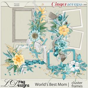 World's Best Mom: Cluster Frames by LDragDesigns