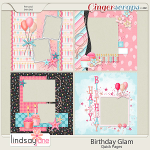 Birthday Glam Quick Pages by Lindsay Jane
