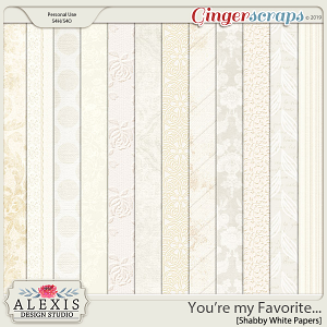 You're my Favorite - Shabby White Papers