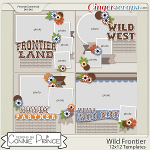 Wild Frontier - 12x12 Templates (CU Ok) by Connie Prince