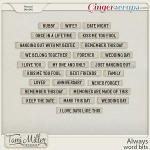 Always Word Bits by Tami Miller Designs