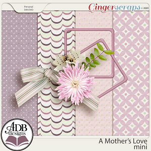 A Mother's Love Mini Kit by ADB Designs