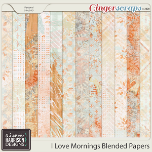 I Love Mornings Blended Papers by Aimee Harrison