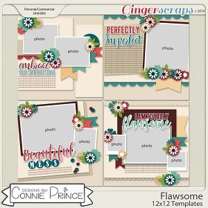 Flawsome - 12x12 Templates (CU Ok) by Connie Prince