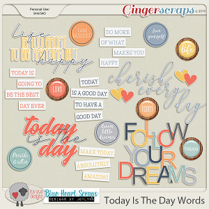 Today Is The Day Words by Luv Ewe Designs and Blue Heart Scraps