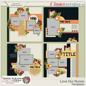 Love Our Nurses Template Pack by Trixie Scraps Designs
