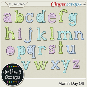 Mom's Day Off EXTRA ALPHA by Heather Z Scraps