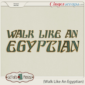 Walk Like An Egyptian Alpha by Scraps N Pieces