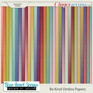 Be Kind Ombre Papers