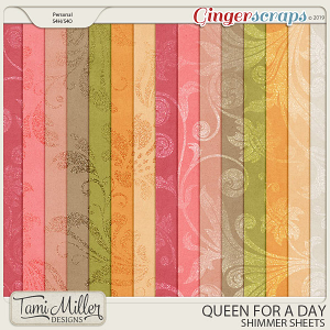Queen for a Day Shimmer Sheets by Tami Miller Designs