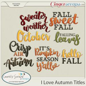 I Love Autumn Titles