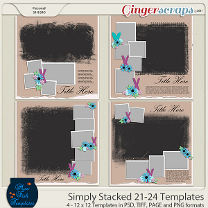 Simply Stacked 21-24 Templates by Miss Fish