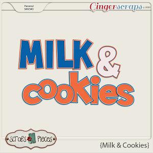Milk and Cookies Alpha - Scraps N Pieces