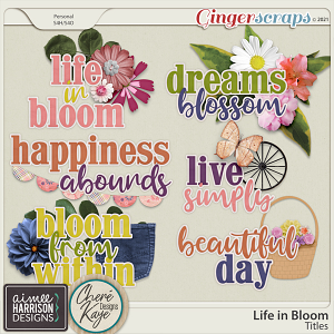 Life in Bloom Titles by Aimee Harrison and Chere Kaye Designs