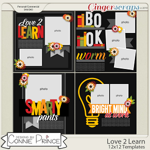 Love 2 Learn - 12x12 Templates (CU Ok) by Connie Prince