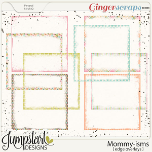 Mommy-isms {Edge Overlays} by Jumpstart Designs
