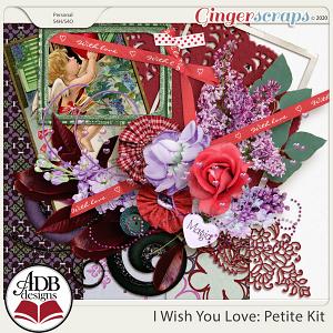 I Wish You Love Petite Kit by ADB Designs