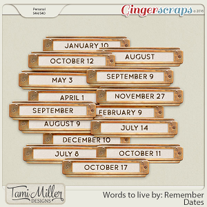 Words to live by Remember Dates by Tami Miller Designs