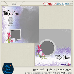 Beautiful Life 2 Templates by Miss Fish
