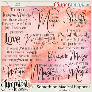 Something Magical Happens {Word Art} by Jumpstart Designs