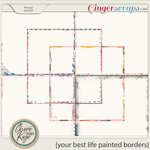 Your Best Life Painted Borders by Chere Kaye Designs