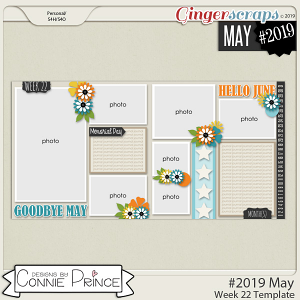 #2019 May - Week 22 Template Pack (CU Ok) by Connie Prince