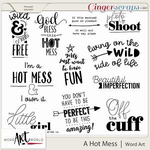 A Hot Mess Word Art