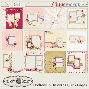 I Believe in Unicorns Quick Pages by Scraps N Pieces