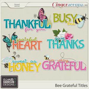 Bee Grateful Titles by Aimee Harrison