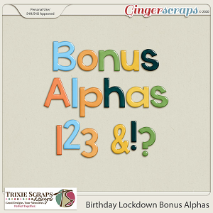Birthday Lockdown Bonus Alphas by Trixie Scraps Designs