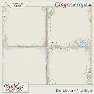 Dear Mother Artsy Edges