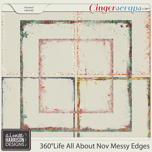 360°Life All About November Messy Edges by Aimee Harrison