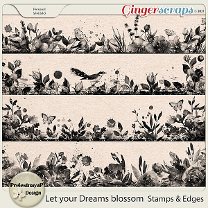 Let your Dreams blossom Stamps & Edges