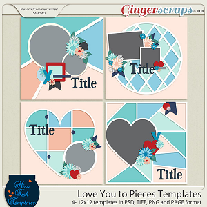 Love You To Pieces Templates by Miss Fish