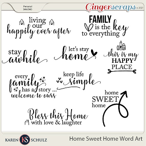 Home Sweet Home Word Art by Karen Schulz