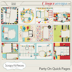 Party On Quick Pages by Scraps N Pieces