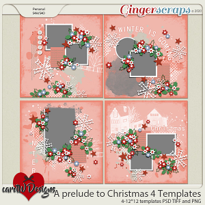 A prelude to Christmas 4 Templates by CarolW Designs