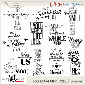 You Make Our Story Word Art
