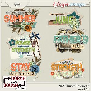 2021 June: Strength Wordart by North Meets South Studios