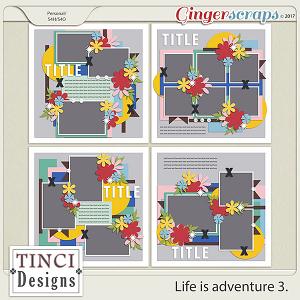 Life is adventure 3.