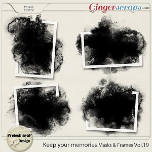 Keep your memories Masks&Frames Vol.19
