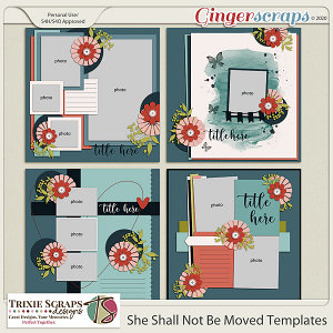 She Shall Not Be Moved Template Pack by Trixie Scraps Designs